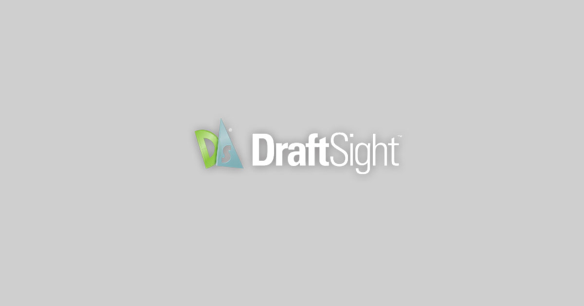 DraftSight® CAD Software | Better 2D Drafting and 3D Design